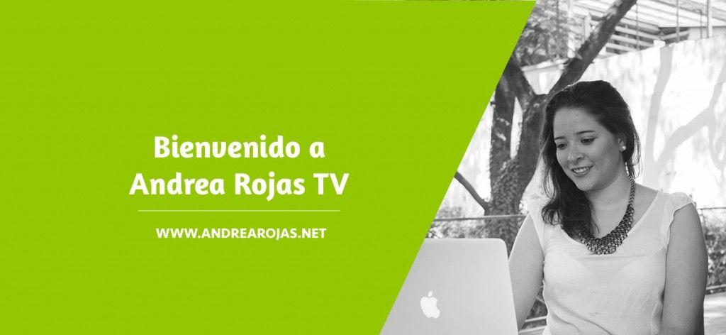Bienvenido a AndreaRojas TV