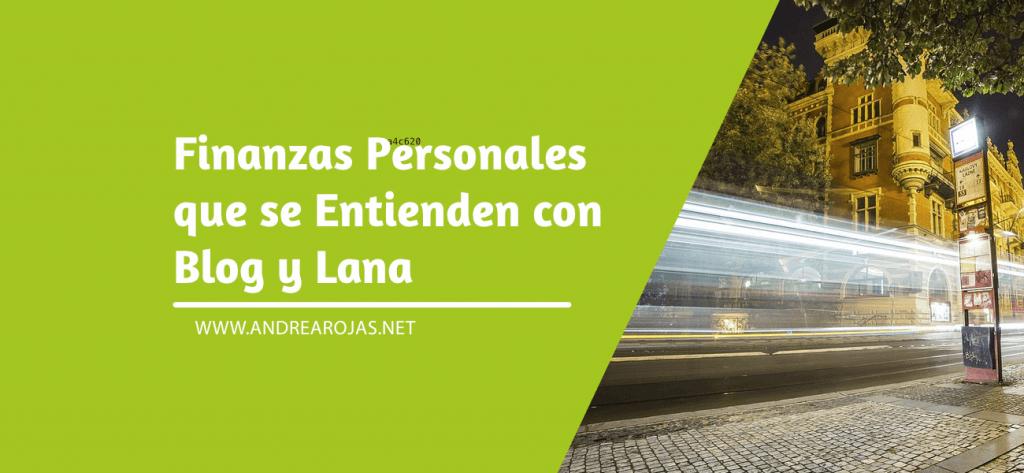 Entendiendo las Finanzas Personales con Blog y Lana